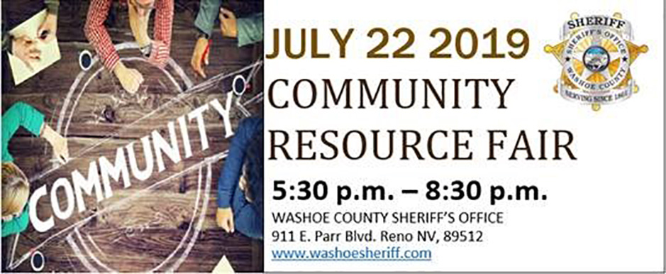 <a class=caption_link href=https://www.washoesheriff.com/press-releases.php?id=1900062>WCSO hosting 2019 Community Resource Fair ... click for more</a>